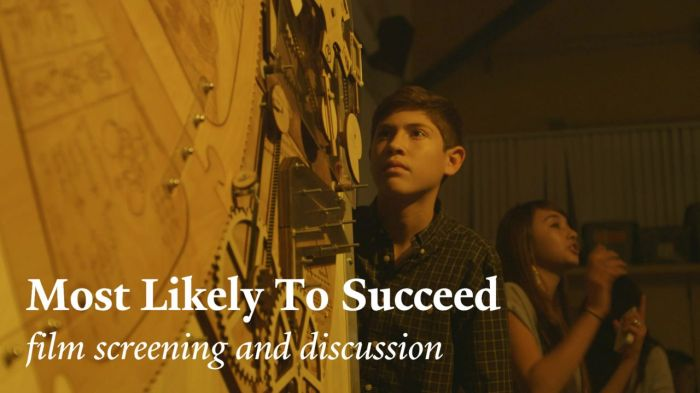 Most Likely to Succeed – the movie!